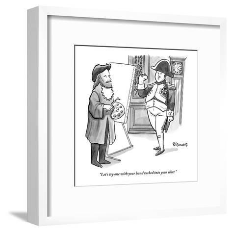 """""""Let's try one with your hand tucked into your shirt."""" - New Yorker Cartoon-Benjamin Schwartz-Framed Art Print"""