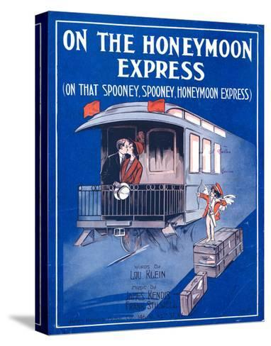 """Sheet Music Cover: """"On the Honeymoon Express"""" Music by J. Kendis and F. Stilwell, Words by L. Klein--Stretched Canvas Print"""
