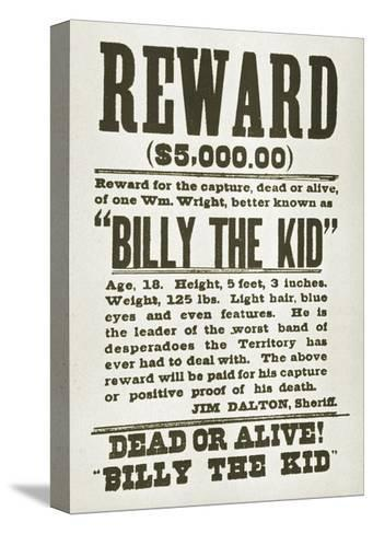 Wanted Poster for Billy the Kid Offering $5000 Dollars Reward, 1880s--Stretched Canvas Print