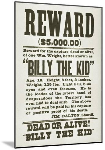 Wanted Poster for Billy the Kid Offering $5000 Dollars Reward, 1880s--Mounted Art Print