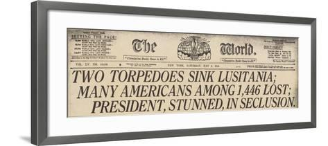 Lusitania Sinking Headline from the World, a NYC Newspaper, May 15, 1915--Framed Art Print