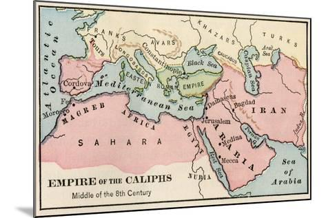 Empire of the Arab Caliphs, Middle of the 8th Century--Mounted Giclee Print