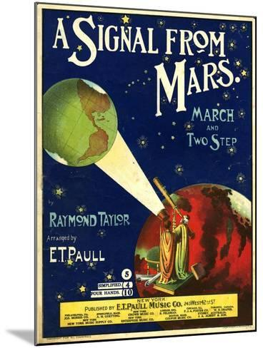 1900s USA A Signal From Mars Sheet Music Cover--Mounted Giclee Print