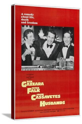 Husbands: a Comedy About Life, Death And Freedom, Directed by John Cassavetes, 1970--Stretched Canvas Print