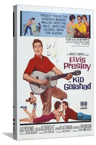 Kid Galahad, 1962, Directed by Phil Karlson--Stretched Canvas Print