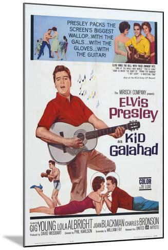 Kid Galahad, 1962, Directed by Phil Karlson--Mounted Giclee Print
