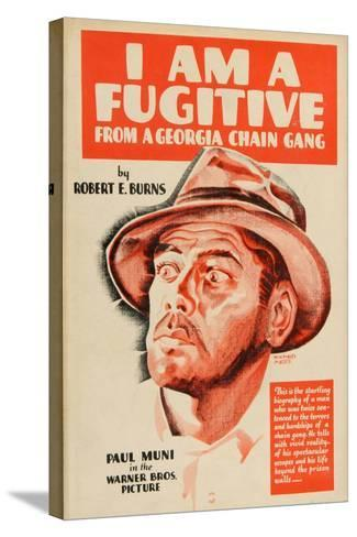 I Am a Fugitive From a Chain Gang, 1932, Directed by Mervyn Leroy--Stretched Canvas Print