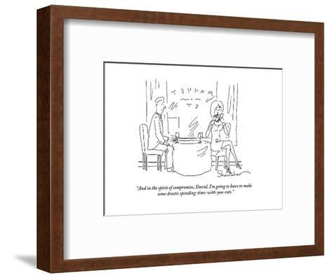 """""""And in the spirit of compromise, David, I'm going to have to make some dr?"""" - Cartoon-Danny Shanahan-Framed Art Print"""