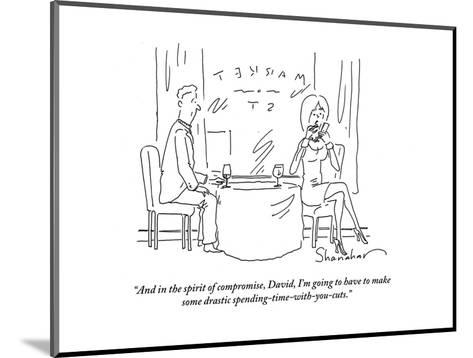 """""""And in the spirit of compromise, David, I'm going to have to make some dr?"""" - Cartoon-Danny Shanahan-Mounted Premium Giclee Print"""