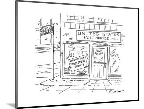 United States Post OfficeOrder your Prom Dress Today - Cartoon-Danny Shanahan-Mounted Premium Giclee Print