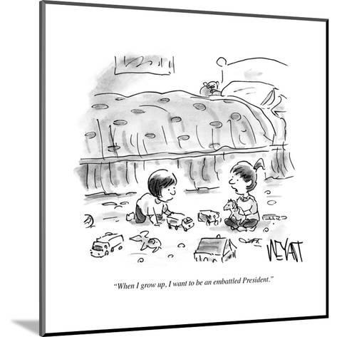 """""""When I grow up, I want to be an embattled President."""" - Cartoon-Christopher Weyant-Mounted Premium Giclee Print"""
