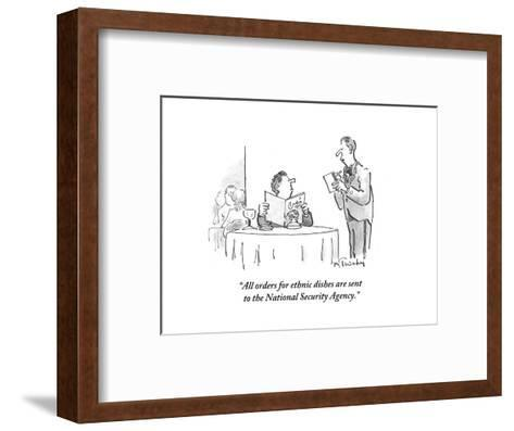 """All orders for ethnic dishes are sent to the National Security Agency."" - Cartoon-Mike Twohy-Framed Art Print"
