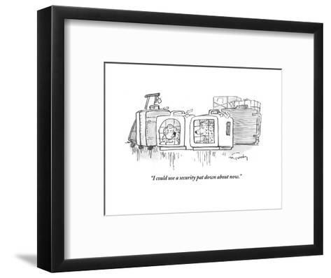 """""""I could use a security pat down about now."""" - Cartoon-Mike Twohy-Framed Art Print"""