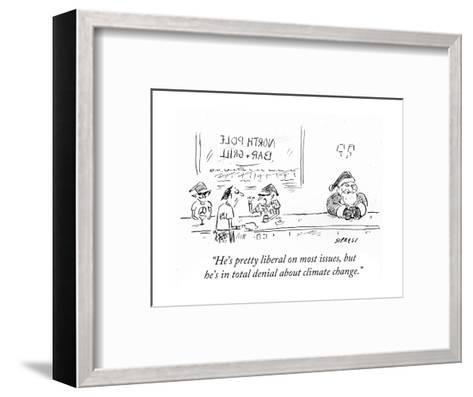 """He's pretty liberal on most issues, but he's in total denial about climat?"" - Cartoon-David Sipress-Framed Art Print"