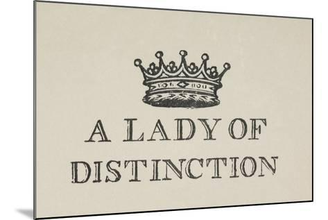A Lady Of Distinction'. Illustration Of a Crown With Text-Thomas Bewick-Mounted Giclee Print