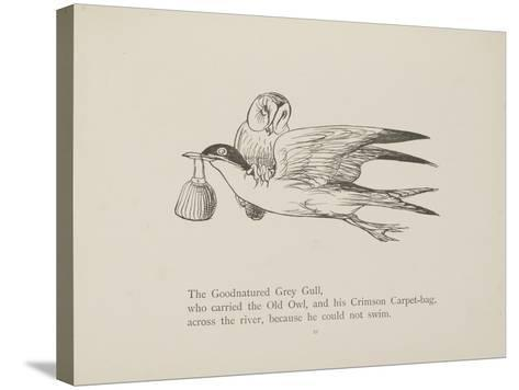 Grey Gull, Carrying Owl and Carpet Bag From a Collection Of Poems and Songs by Edward Lear-Edward Lear-Stretched Canvas Print
