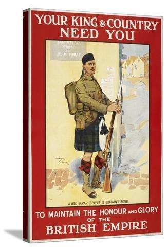 Your King and Country Need You'. a Recruitment Poster Showing a Scottish Soldier--Stretched Canvas Print