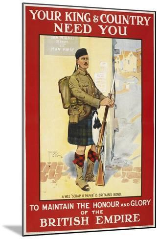 Your King and Country Need You'. a Recruitment Poster Showing a Scottish Soldier--Mounted Giclee Print