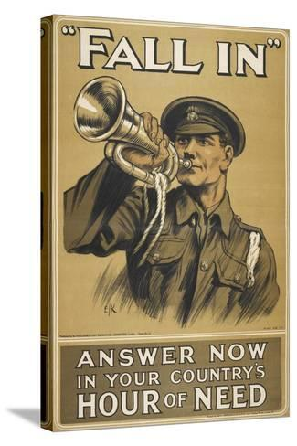 Fall In.' Answer Now in Your Country's Hour Of Need'--Stretched Canvas Print