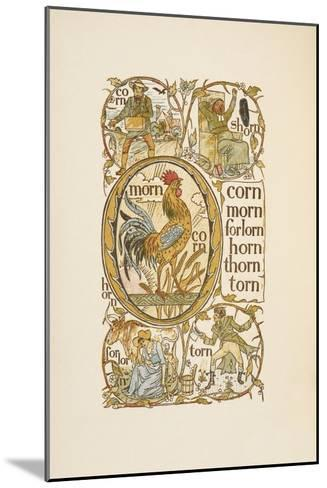 Rhyming Words Ending in the Letter N. To Illustrate the Use Of the Letter O. the Golden Primer-Walter Crane-Mounted Giclee Print