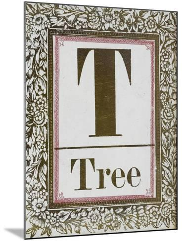 Letter T: Tree. Gold Letter With Decorative Border--Mounted Giclee Print