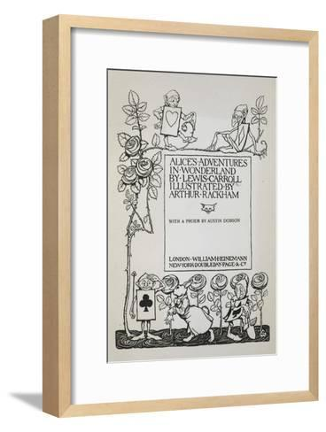Title Page With a Rose Bush, the White Rabbit and Men Dressed As Cards-Arthur Rackham-Framed Art Print