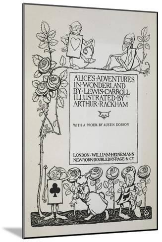 Title Page With a Rose Bush, the White Rabbit and Men Dressed As Cards-Arthur Rackham-Mounted Giclee Print