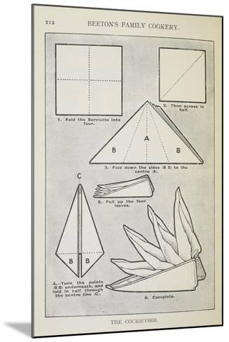 Instructions For Folding a Serviette Into 'The Cockscomb' Shape-Isabella Beeton-Mounted Giclee Print