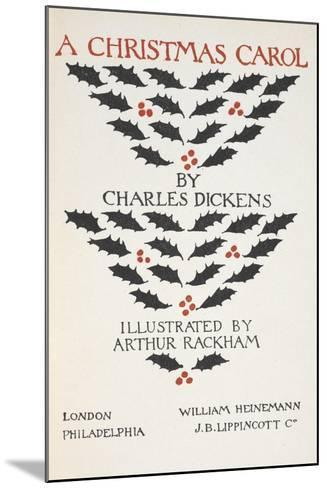 Title Page Illustrated With Holly Leaves and Berries-Arthur Rackham-Mounted Giclee Print
