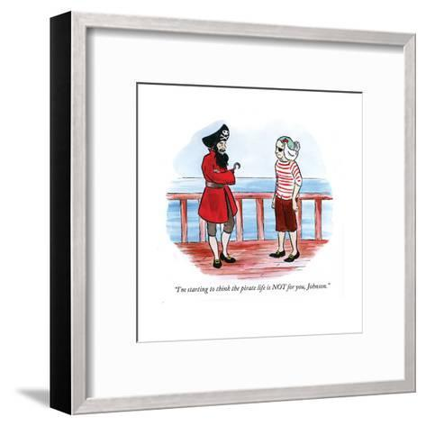 """I'm starting to think the pirate life is NOT for you, Johnson."" - Cartoon-Emily Flake-Framed Art Print"
