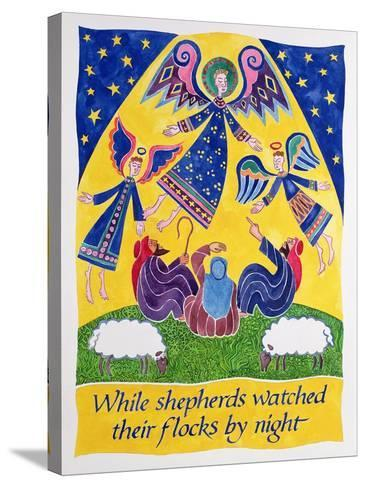 While Shepherds Watched their Flocks by Night-Cathy Baxter-Stretched Canvas Print