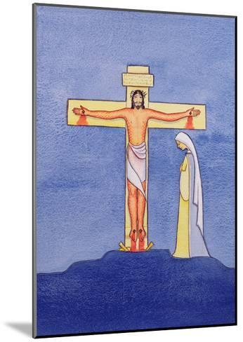 Mary Stands by the Cross as Jesus Offers His Life in Sacrifice, 2005-Elizabeth Wang-Mounted Giclee Print