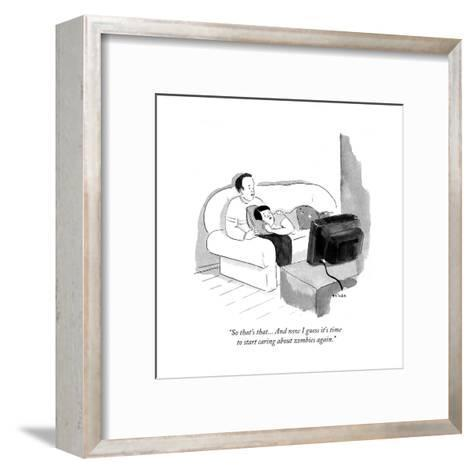 """""""So that's that... and now I guess it's time to start caring about zombie?"""" - Cartoon-Emily Flake-Framed Art Print"""