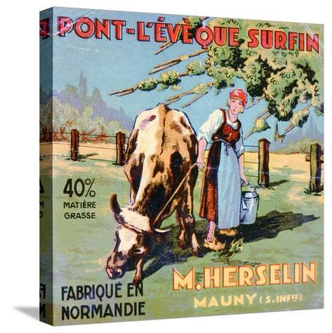 Label for 'Pont-L'Eveque' Cheese Made by the Cheesemaker M. Herselin, Early 20th Century-French School-Stretched Canvas Print