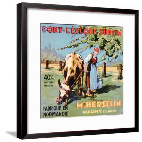 Label for 'Pont-L'Eveque' Cheese Made by the Cheesemaker M. Herselin, Early 20th Century-French School-Framed Art Print