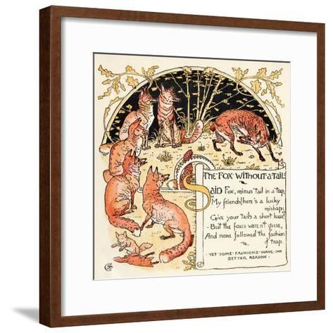 The Fox Without a Tail, Illustration from 'Baby's Own Aesop', Engraved and Printed by Edmund…-Walter Crane-Framed Art Print