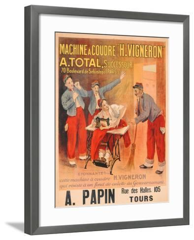 "Machine a Coudre ""H. Vigneron""', Poster Advertising Sewing Machines, c.1902-Etienne Albert Eugene Joannon-Navier-Framed Art Print"