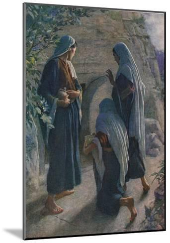 The Women at the Sepulchre, Illustration from 'Women of the Bible', Published by the Religious?-Harold Copping-Mounted Giclee Print