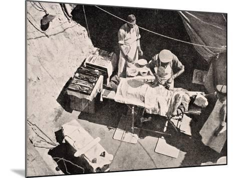 Field Surgery on Gallipoli Peninsula, Turkey, 1915, from 'The War Illustrated Album Deluxe',…-English School-Mounted Giclee Print