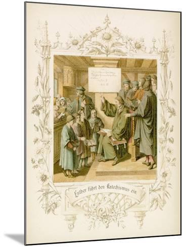 Life of Martin Luther-Gustav Ferdinand Leopold Konig-Mounted Giclee Print