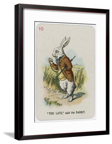 Too Late, Said the Rabbit-John Tenniel-Framed Art Print