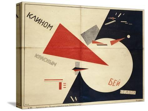 Beat the Whites with the Red Wedge (The Red Wedge Poster), 1919-El Lissitzky-Stretched Canvas Print