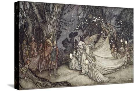 The Meeting of Oberon and Titania, 1908-Arthur Rackham-Stretched Canvas Print