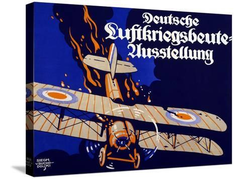 Poster Advertising the German Air War Booty Exhibition, 1918-Siegmund von Suchodolski-Stretched Canvas Print