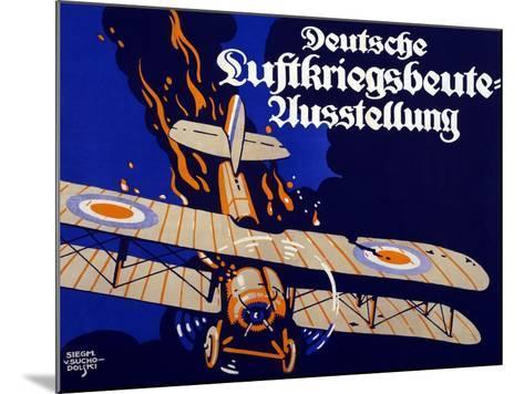 Poster Advertising the German Air War Booty Exhibition, 1918-Siegmund von Suchodolski-Mounted Giclee Print