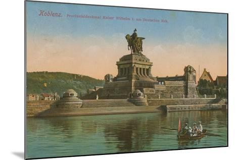 Monument to Kaiser Wilhelm I, Koblenz. Postcard Sent in 1913-German photographer-Mounted Giclee Print