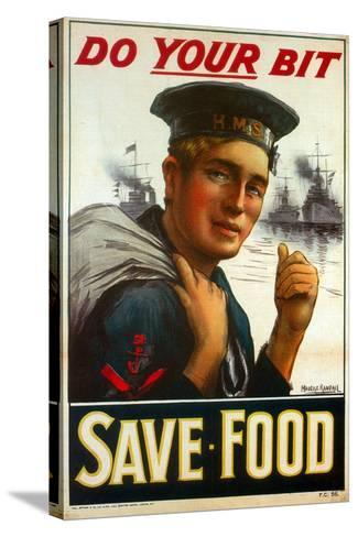 """WW1 Poster Urging You to """"Do Your Bit - Save Food"""" 1917-Maurice Randall-Stretched Canvas Print"""