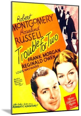 TROUBLE FOR TWO, US poster art, from left: Robert Montgomery, Rosalind Russell, 1936--Mounted Art Print