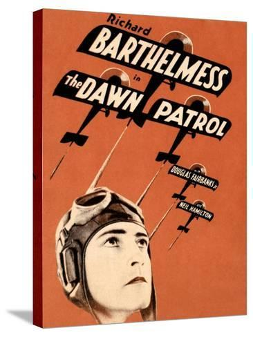THE DAWN PATROL, Richard Barthelmess on poster art, 1930--Stretched Canvas Print