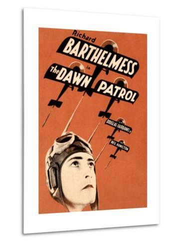 THE DAWN PATROL, Richard Barthelmess on poster art, 1930--Metal Print